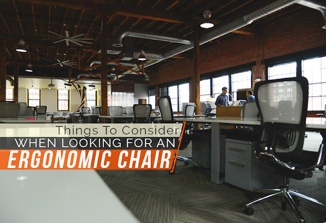 Things To Consider When Looking For An Ergonomic Chair - Chiropractor Singapore