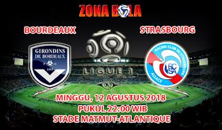 Prediksi Bola Bordeaux vs Strasbourg 12 Agustus 2018