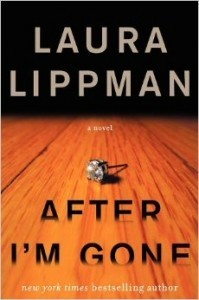 Book Review:  After I'm Gone by Laura Lippman