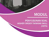 Download Modul Penyusunan Soal Higher Order Thinking Skill (HOTS) 2017