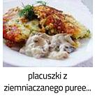 https://www.mniam-mniam.com.pl/2013/04/placuszki-z-ziemniaczanego-pure.html