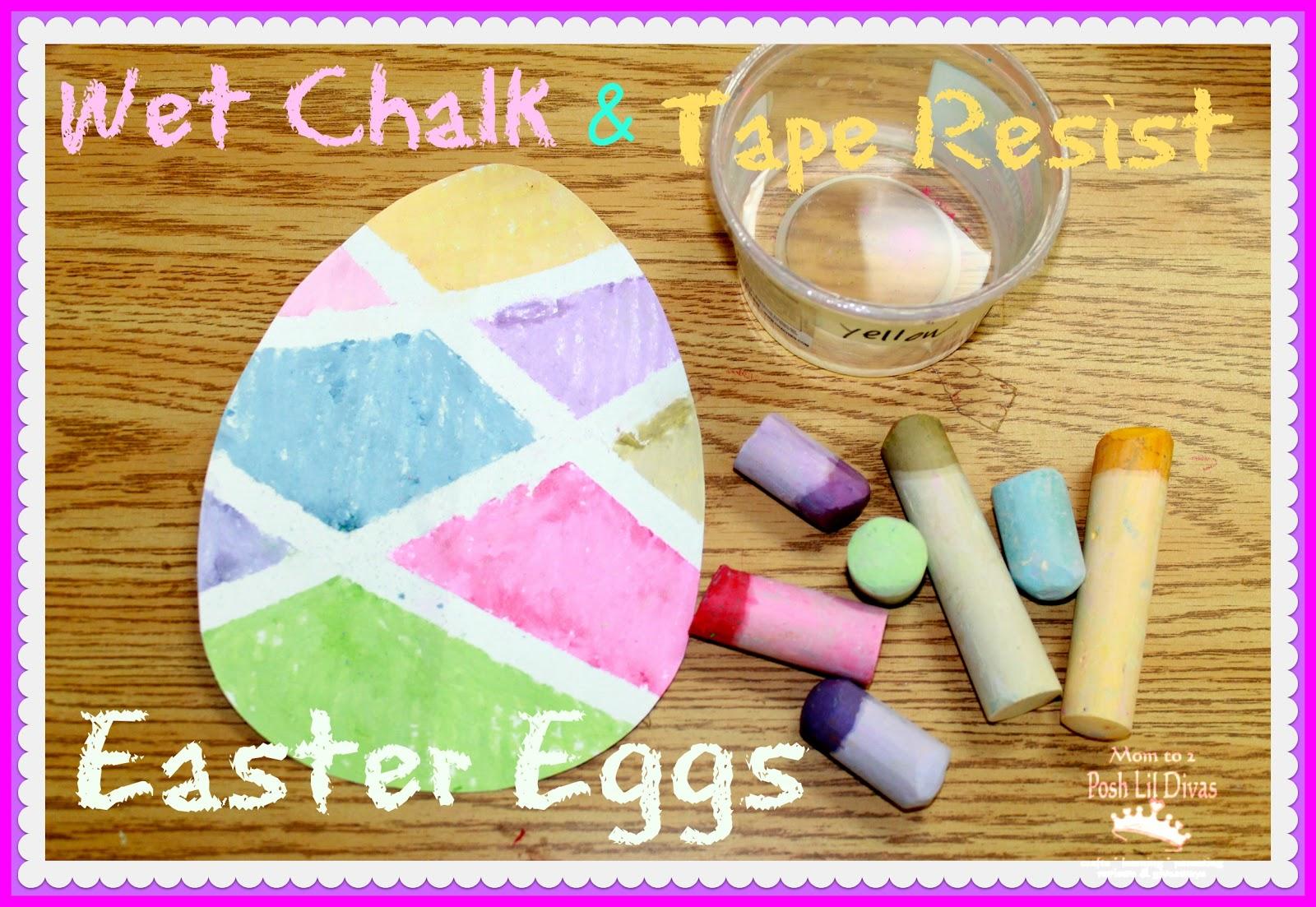 Mom To 2 Posh Lil Divas Wet Chalk Tape Resist Easter Egg Painting