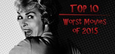 http://invisiblekidreviews.blogspot.de/2015/12/top-10-worst-movies-of-2015.html