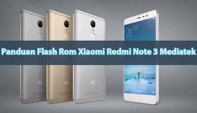 Cara Flash Rom Xiaomi Redmi Note 3