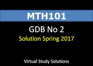 MTH101 GDB No 2 Spring 2017