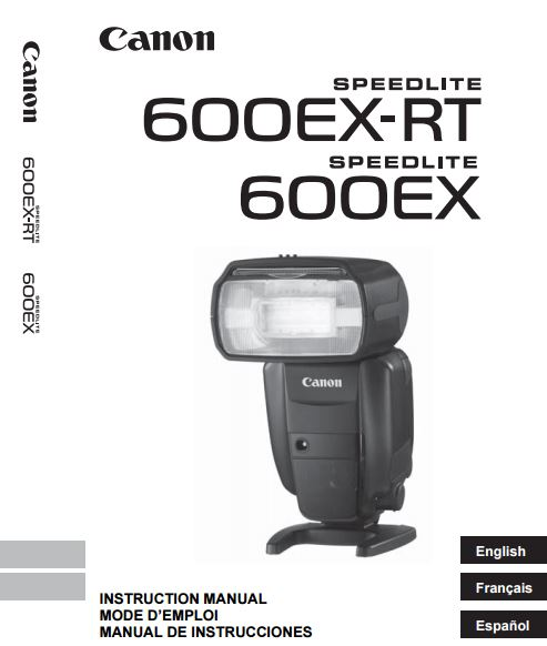 Canon Speedlite 600EX-RT User Guide / Manual Downloads