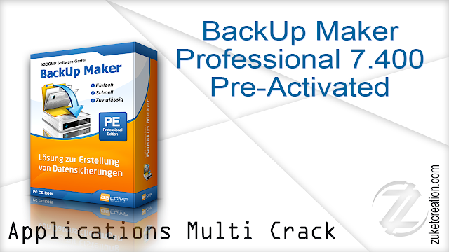 BackUp Maker Professional 7.400 Pre-Activated