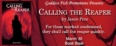 http://goddessfishpromotions.blogspot.com/2016/03/book-blast-calling-reaper-by-jason-pere.html