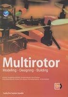 Multirotor, Modeling- Designing- Building+cd