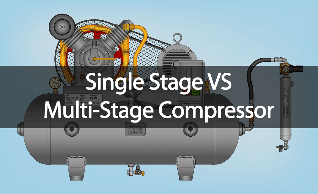Single Stage and Multi Stage Compressor Advantages and