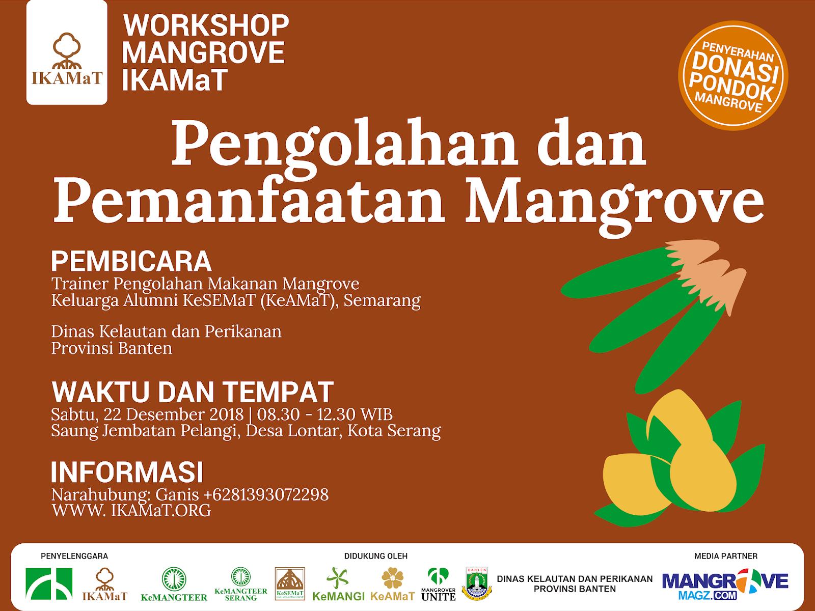 Press Release Workshop Mangrove IKAMaT: Pengolahan dan Pemanfaatan Mangrove