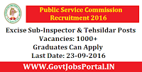 State Public Service Commission Recruitment 2016 for 1000+ Excise Sub Inspector & Tehsildar Posts Apply Online Here
