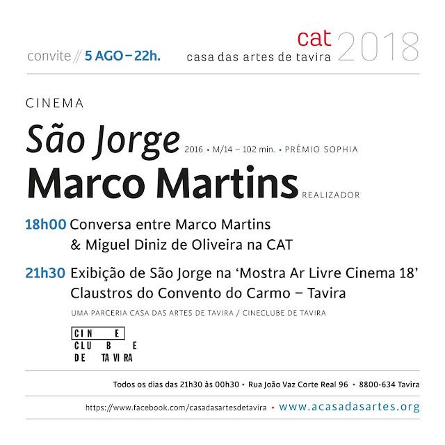 São Jorge, filme de Marco Martins, Casa das Artes, Cineclube de Tavira, 2018