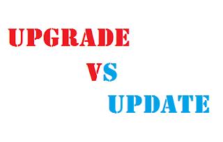 Perbedaan Upgrade dan Update Dalam Dunia Komputer Maupun Ponsel