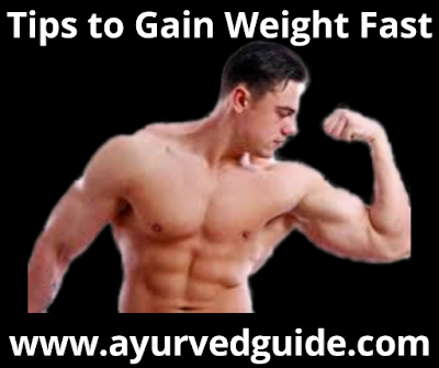 Tips to gain weight fast naturally