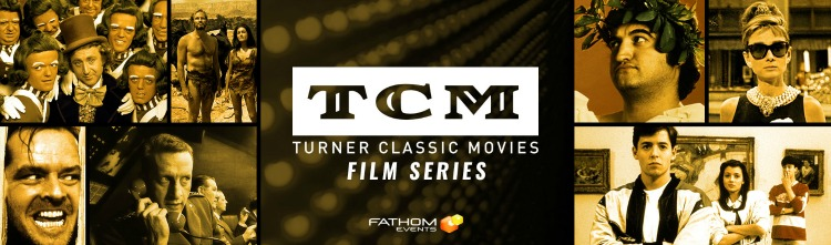 A Vintage Nerd, TCM Classic Film Series, Old Hollywood Blog, Fathom Events, Classic Film Blog