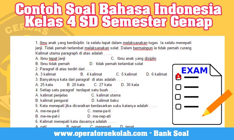 Contoh Soal Bahasa Indonesia Kelas 4 SD Semester Genap