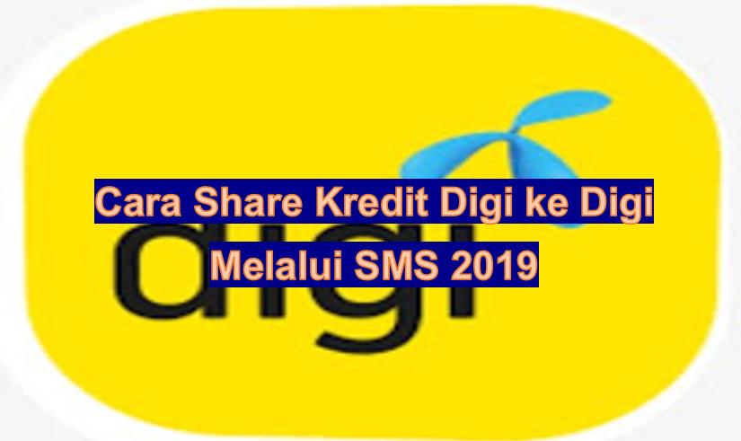 Cara Transfer Kredit Digi ke Digi Melalui SMS 2019 - WARGA