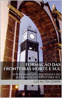 livro FORMAÇÃO DAS FRONTEIRAS NORTE E SUL DO BRASIL