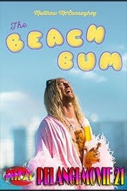 Trailer Movie The Beach Bum 2019