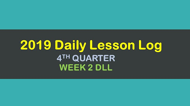 4th Quarter Daily Lesson Log, Week 2 - DLL  for Jan 21-25, 2019