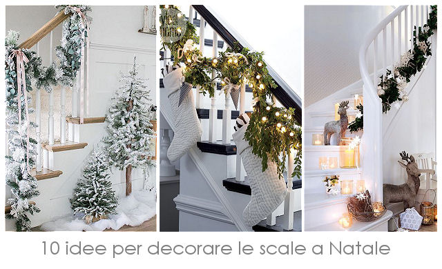 Amo la mia casa blogmas 11 10 idee per decorare le for Decorazioni per scale interne