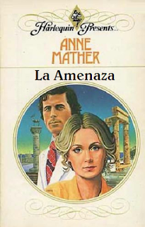 Anne Mather - La Amenaza