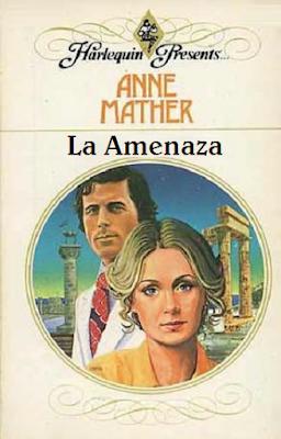 Anne Mather - La Amenaza