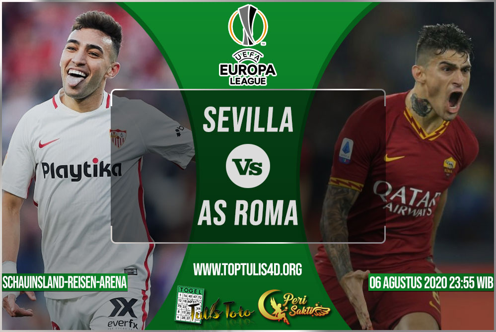 Prediksi Sevilla vs AS Roma 06 Agustus 2020