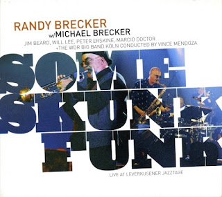 The Brecker Brothers - 2005 - Some Skunk Funk