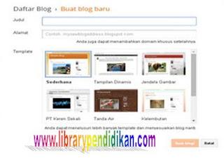 Cara Membuat Blog di blogspot untuk Siswa dan Guru librarypendidikan