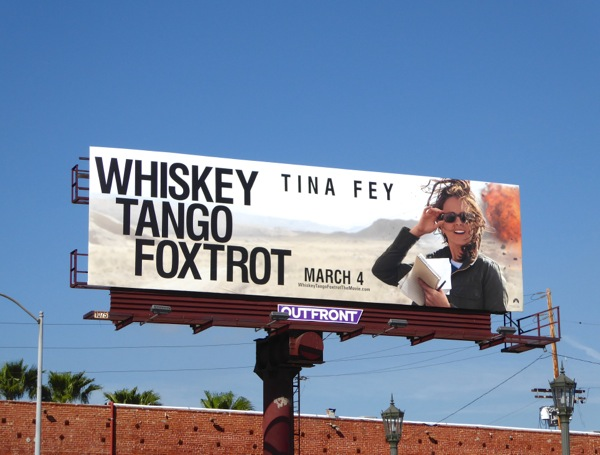 Tina Fey Whiskey Tango Foxtrot movie billboard