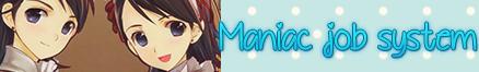 http://starbluemanga.blogspot.mx/2014/03/maniac-job-system.html