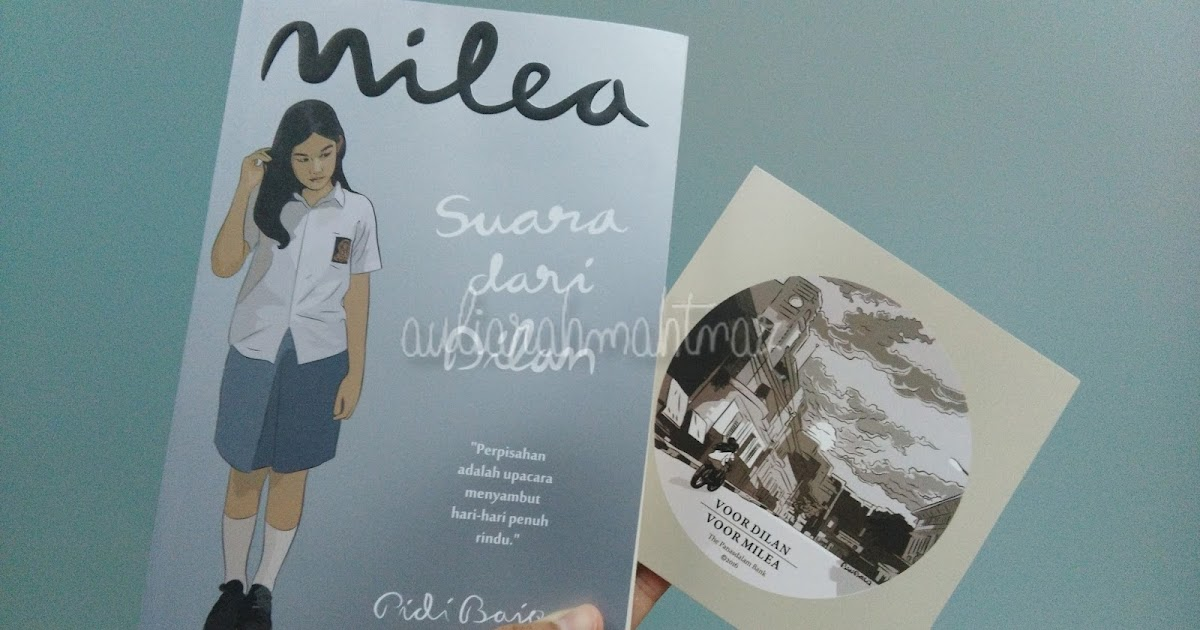Review Novel Milea Suara dari Dilan - Aulia's Story