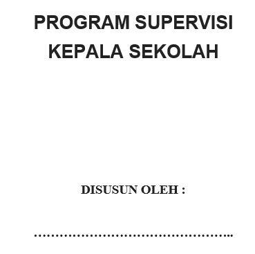 Contoh Program Supervisi Kepala Sekolah SD Lengkap, https://bloggoeroe.blogspot.com/