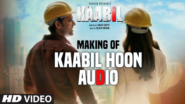 """Video: Making of """"Kaabil Hoon"""" Song"""