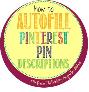 How to Autofill Pinterest Pin Descriptions by Anyonita Nibbles