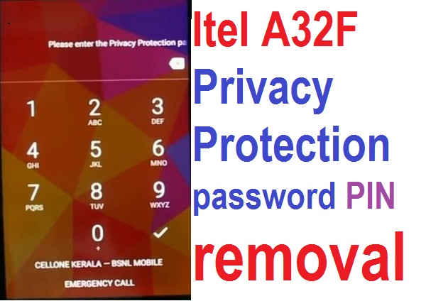 How to remove Itel A32F Privacy Protection Password PIN