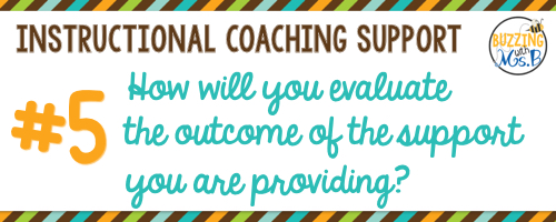 5. How will you evaluate the outcome of your support?