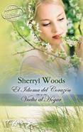 El idioma del corazón, Sherryl Woods