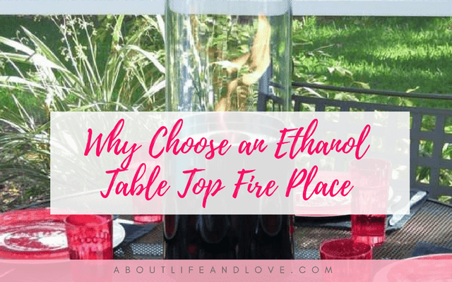 Why Choose an Ethanol Table Top Fire Place