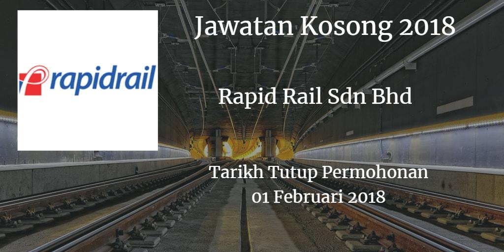 Jawatan Kosong Rapid Rail Sdn Bhd 01 Februari 2018