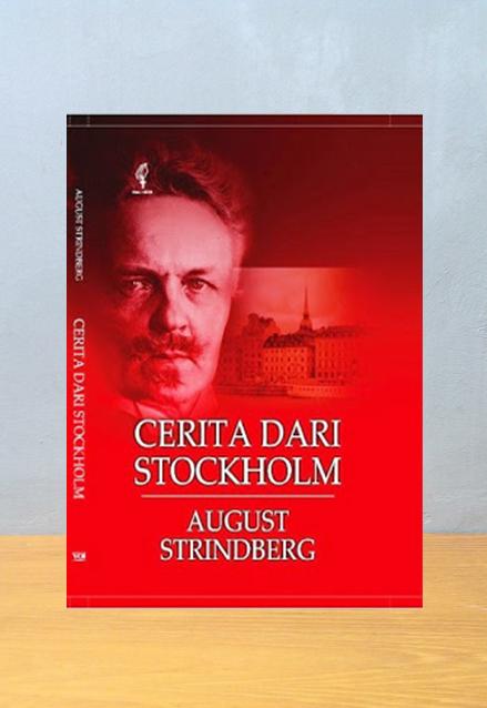 CERITA DARI STOCHOLM, August Stindberg