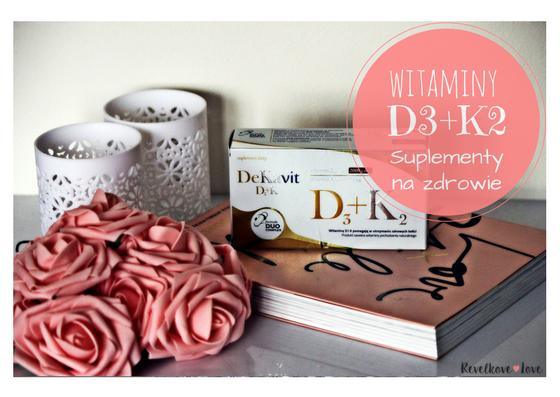 Witaminy D3+K2 DeKavit - zadbaj o zdrowe odpowiednią suplementacją