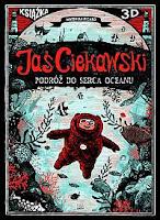 "Matthias Picard, ""Jaś Ciekawski. Podróż do serca oceanu"""