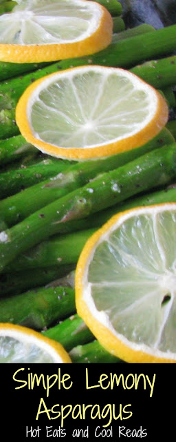 An easy, simple and delicious springtime side dish! Goes great with chicken, fish or steak! Simple Lemony Asparagus Recipe from Hot Eats and Cool Reads
