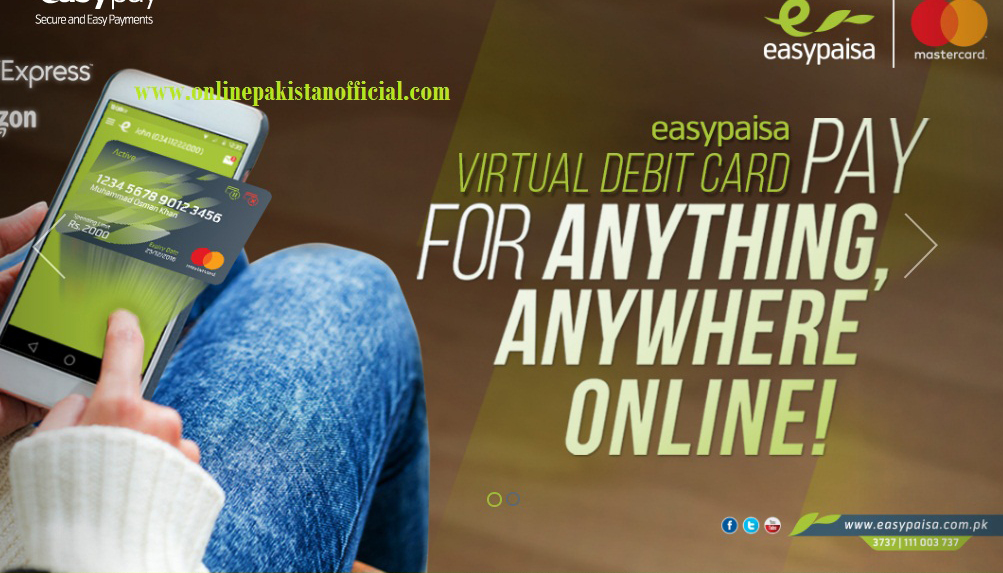 Easypaisa Virtual Debit Card Launched for Online Shopping