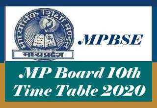MP Board 10th Class Time table 2020, MP 10th Time table 2020