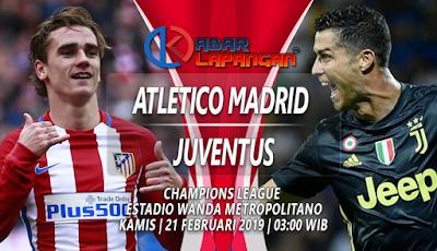 Prediksi Bola Atletico Madrid vs Juventus 21 Februari 2019