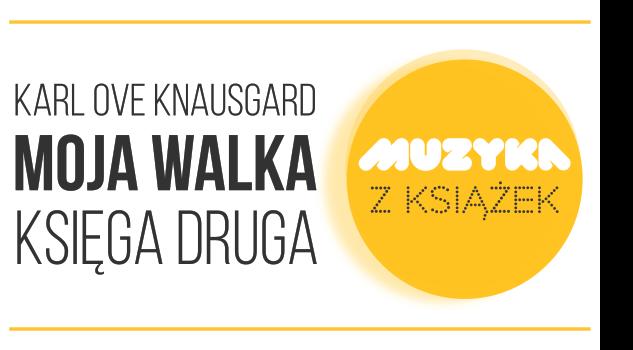 playlista Moja walka, Karl Ove Knausgard